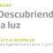 Ciudad ciencia llevará a cabo este jueves y viernes en Jumilla el taller 'Descubriendo la luz'