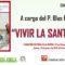 El jueves 14 tendrá lugar una charla titulada 'Vivir la Santidad'